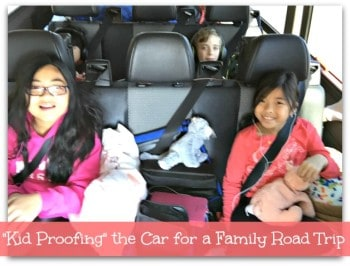 """""""Kid Proofing"""" the Car for a Family Road Trip"""