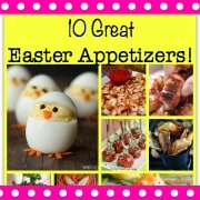 Here are 10 great ideas for Easter appetizers that might make an appearance at my home this year... and I thought you might enjoy them too!
