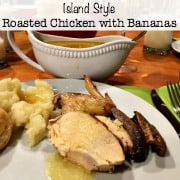 Island Style Roasted Chicken with Bananas