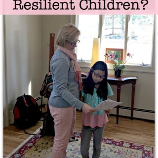 Are You Raising Resilient Children?