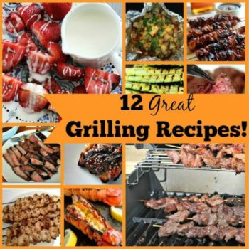 12 Easy Grilling Recipes You Should Try This Spring!