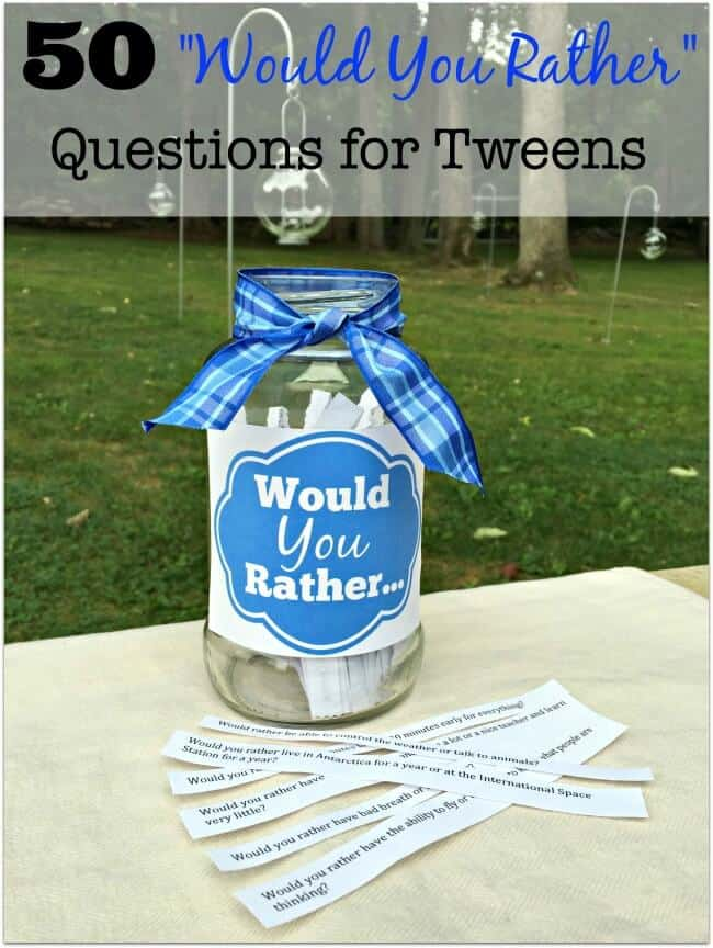 Perfect for birthday parties, sleepovers, club meetings, & get-togethers- this free printable list of 50 Would You Rather questions is written just for tweens!