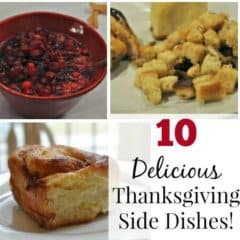 10 Delicious Thanksgiving Side Dishes!