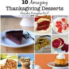 10 Amazing Thanksgiving Desserts (besides Pumpkin Pie)!