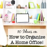 10 Ideas on How to Organize A Home Office!