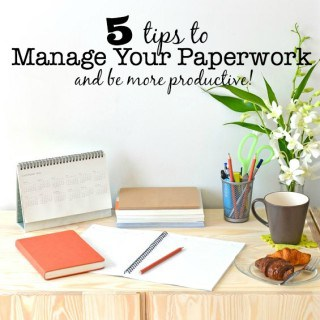 5 Tips to Manage Paperwork and Be More Productive in 2016!