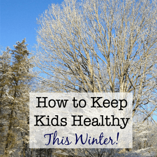 How to Keep Kids Healthy This Winter