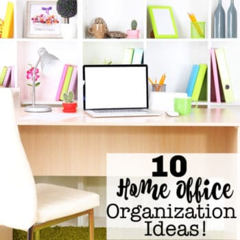 10 Home Office Organization Ideas!