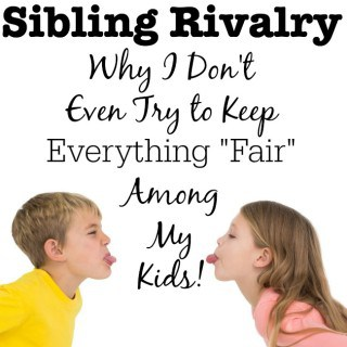 "The more we try to keep things ""fair"" and balanced- the harder it is to maintain. Why? Because we are teaching our kids to expect it! And you are teaching them to make comparisons with one another and to expect things to be equal. Which leads to sibling rivalry. Here's why I don't even try to keep everything fair among my kids:"