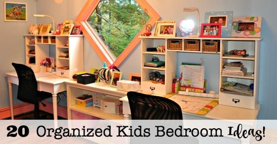 20 Organized Kids Bedroom Ideas!   MomOf6