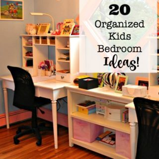 20 Organized Kids Bedroom Ideas!