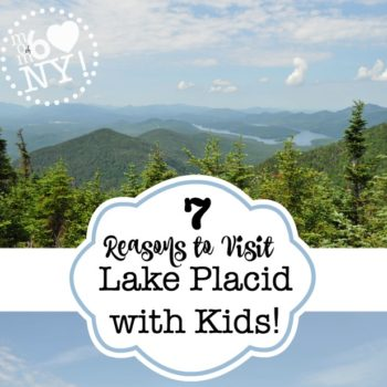 7 Great Things to Do in Lake Placid with Kids!