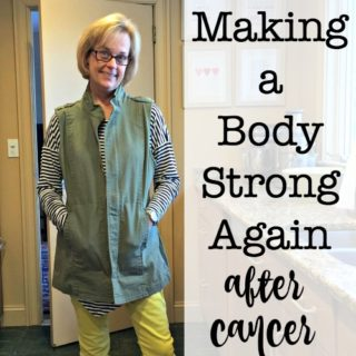 Making a Body Strong Again After Cancer