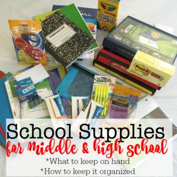 School Supplies for Middle and High School Years {What to have on hand & how to keep it organized!}