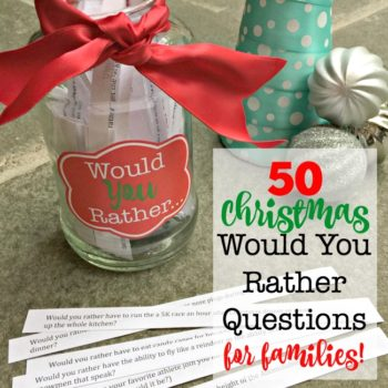50 Christmas Would You Rather Questions for Families! {Free Printable}