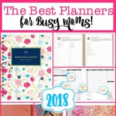 The Best Planners for Moms for 2018!