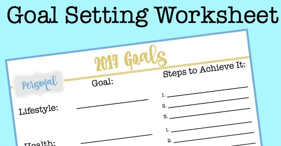 A Great Goal Setting Worksheet to Set You Up for a Successful Year – Goal Setting Worksheet