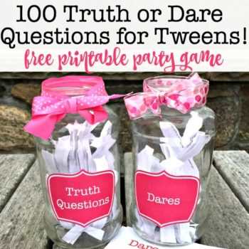 100 Truth or Dare Questions for Tweens: {Free Printable Birthday Party Game}