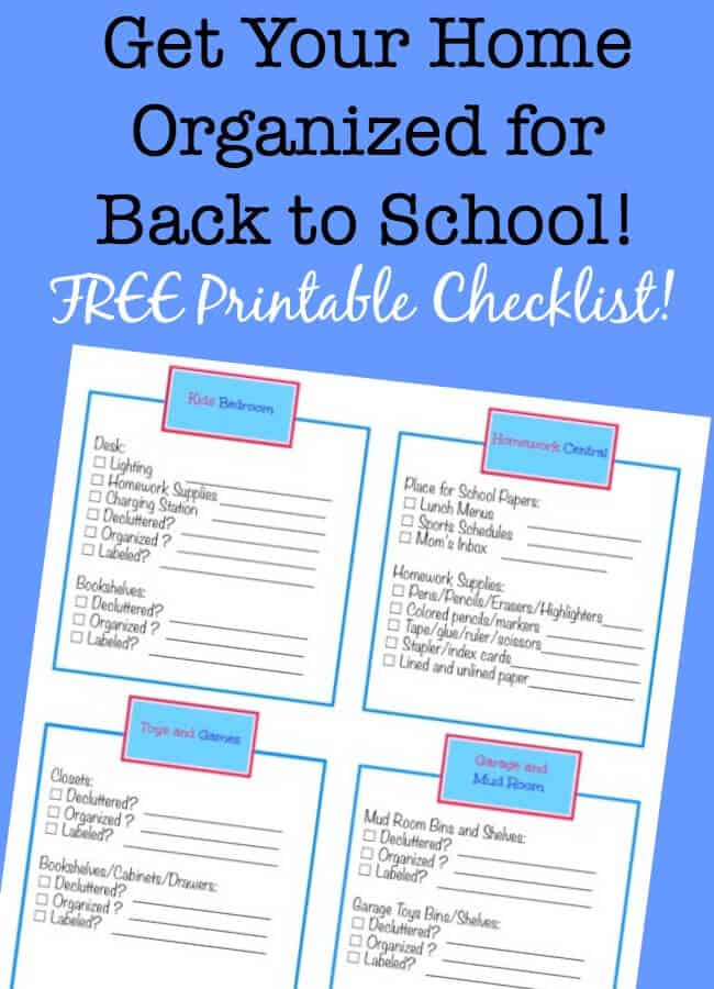 These last weeks of summer are the perfect time to get your home organized for back to school! And here's a free printable checklist for you to help get it done! #BackToSchool #BackToSchoolChecklist #OrganizedHome #GetOrganized