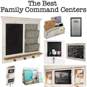 The Best Family Command Centers to Help Busy Moms Stay Organized!