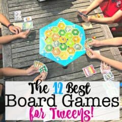 The 12 Best Board Games for Tweens- for Parties, Hanging Out with Friends, and Rainy Days!