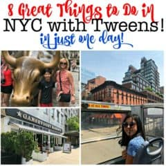 8 Great Things to Do In New York City in with Tweens- In Just One Day!