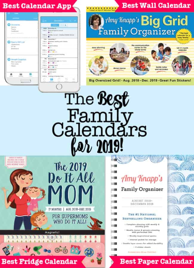 Busy Moms who want to get organized need to have an awesome family calendar system- whether that's an electronic family calendar, a wall calendar, or a calendar you can carry in your handbag. Here are the best family calendars for 2019! Find the one that's perfect for you!