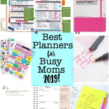 The Best Planners for Moms for 2019!