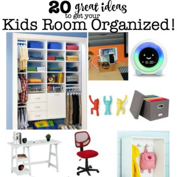 20 Ideas to Get Your Kids Room Organized!