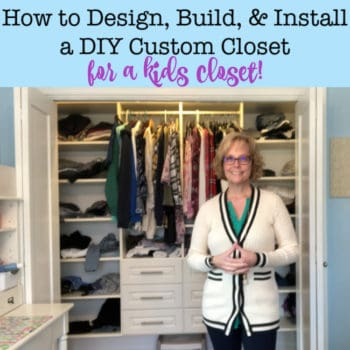 How to Design and Install a DIY Custom Closet in Your Kids Closets!