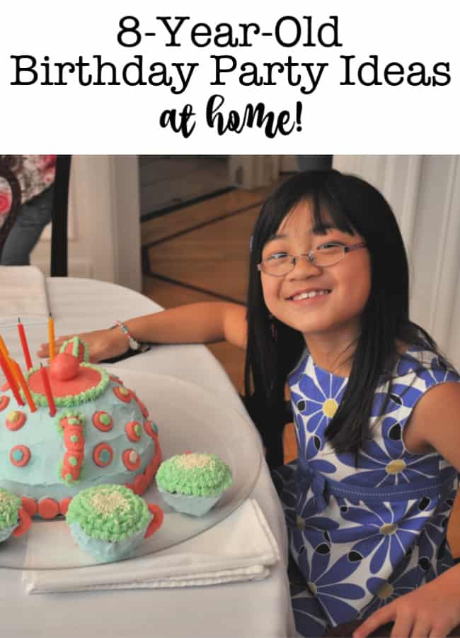 8 year old birthday party ideas at home